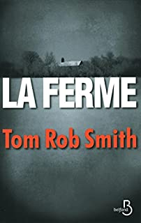 La ferme, Smith, Tom Rob