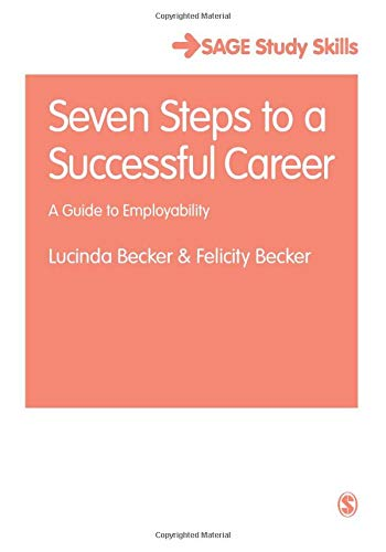 Seven Steps to a Successful Career (Student Success)