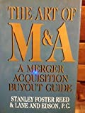 img - for The Art of M & A: A Merger and Acquisition Buyout Guide book / textbook / text book