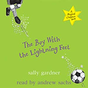 The Boy with the Lightning Feet Audiobook
