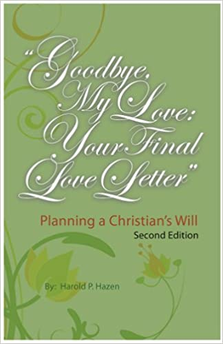 Goodbye My Love Your Final Love Letter Planning a Christians