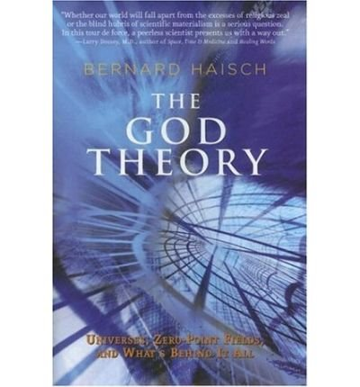 The God Theory: Universes, Zero-Point Fields, and What's Behind it All (Paperback) - Common