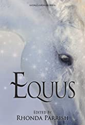 Equus (Rhonda Parrish's Magical Menageries Book 5)