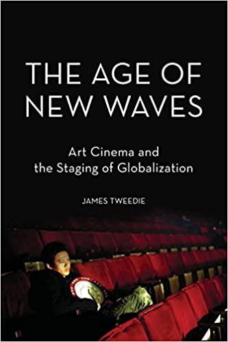 amazon com the age of new waves art cinema and the staging of