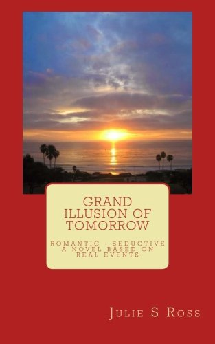 Grand Illusion of Tomorrow