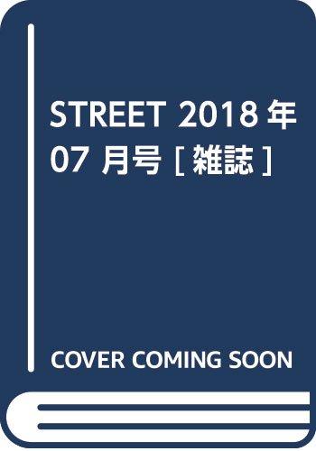 STREET July 2018 No.311
