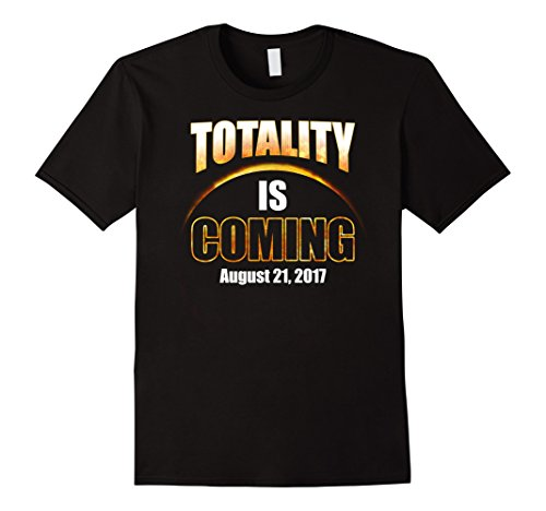 mens-totality-is-coming-solar-eclipse-2017-t-shirt-medium-black