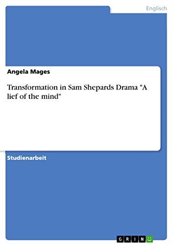 Transformation in Sam Shepards Drama