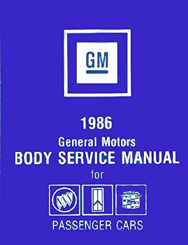 1986 FISHER BODY FACTORY REPAIR SHOP & SERVICE MANUAL - INCLUDES BUICK, CHEVROLET, OLDSMOBILE, PONTIAC, CADILLAC - CHEVY OLDS