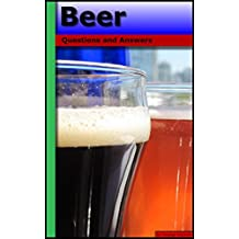 Beer: Questions and Answers