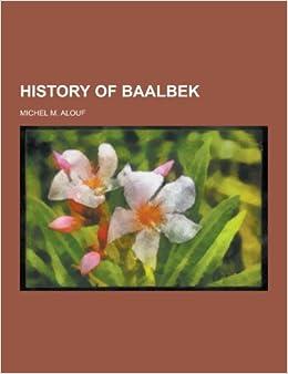 Book History of Baalbek
