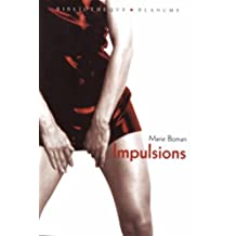 IMPULSIONS: Written by MARIE BOMAN, 2000 Edition, Publisher: Blanche [Paperback]