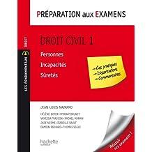 Droit civil - Tome 1 : Personnes/Incapacités/Süretés - Préparation aux examens (Les Fondamentaux Droit-Sciences Politiques) (French Edition)