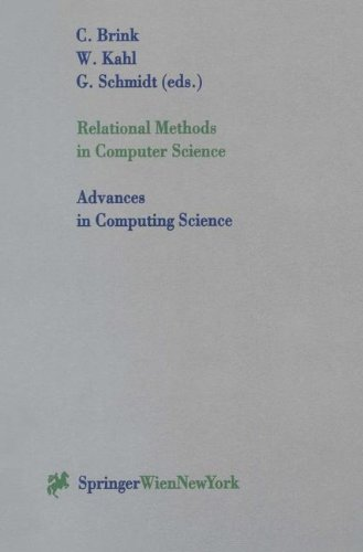 Relational Methods in Computer Science (Advances in Computing Sciences) by Brand: Springer