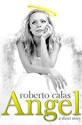 Angel (A Short Story)