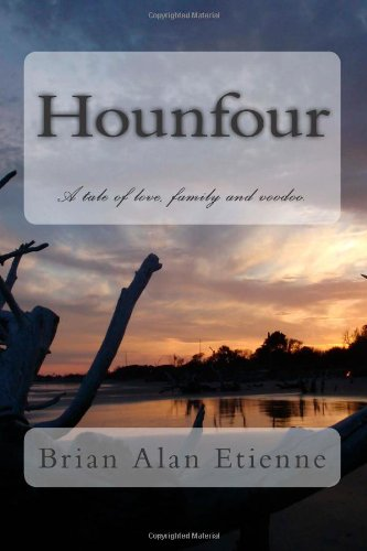 Read Online Hounfour: A tale of love, family and voodoo. PDF