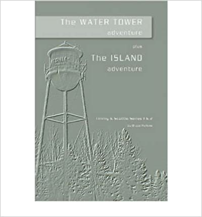 Book The Water Tower Adventure & The Island Adventure- Common