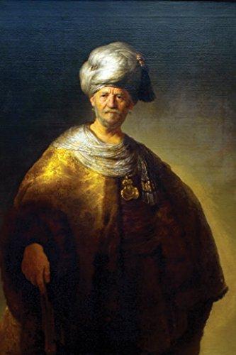 ArtParisienne The Noble Slav Man in Oriental Costume Rembrandt 12x18 Poster Semi-Gloss Heavy Stock Paper Print]()