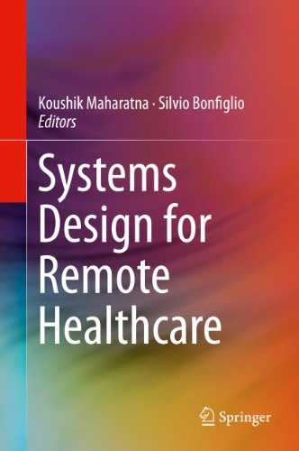 Systems Design for Remote Healthcare Pdf