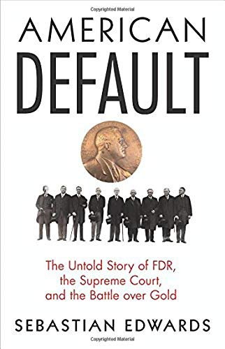 Pdf Politics American Default: The Untold Story of FDR, the Supreme Court, and the Battle over Gold