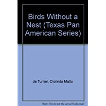 Birds without a Nest: A Novel (Texas Pan American Series)