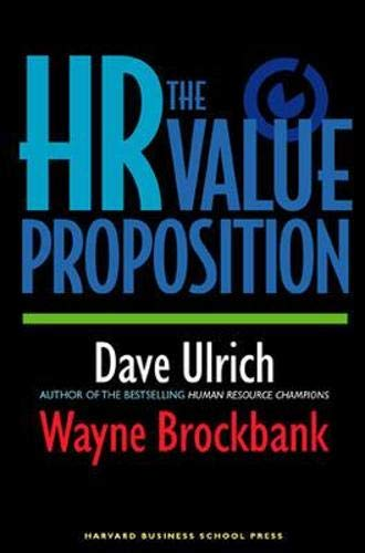 Book : The HR Value Proposition - David Ulrich - Wayne Br...