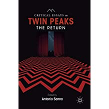 Critical Essays on Twin Peaks: The Return
