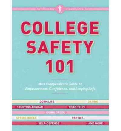 [ COLLEGE SAFETY 101 ] By Baty, Kathleen ( Author) 2011 [ Paperback ]