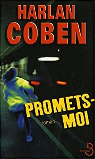 [Myron Bolitar] : Promets-moi, Coben, Harlan