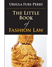 The Little Book of Fashion Law (ABA Little Books Series)