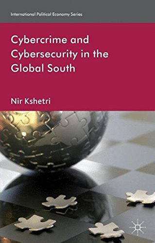 Cybercrime and Cybersecurity in the Global South (International Political Economy Series)
