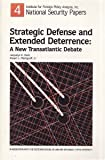 Strategic Defense and Extended Deterrence, Jacquelyn K. Davis and Robert L. Pfaltzgraff, 0895490706