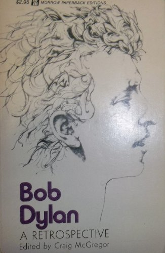 Bob Dylan : The Early Years: A Retrospective (Quality Paperbacks Ser.)