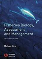 Fisheries Biology, Assessment and Management, 2nd Edition Front Cover