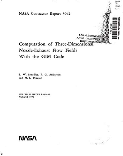 - Computation of three-dimensional nozzle-exhaust flow fields with the GIM code