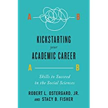 Kickstarting Your Academic Career: Skills to Succeed in the Social Sciences