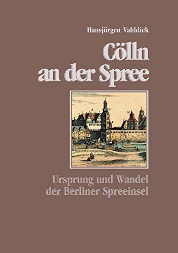 Cölln an der Spree (German Edition) pdf