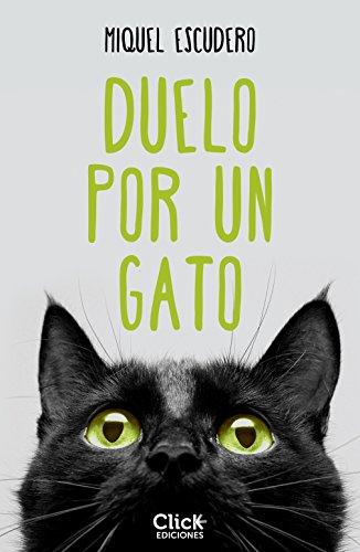 Duelo por un gato (Spanish Edition) by [Escudero, Miquel]