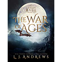 The War of Ages: A Dragon Shifter Fantasy (Dragon Mage Book 1)
