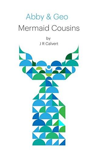 Abby & Geo: Mermaid Cousins