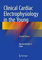 Clinical Cardiac Electrophysiology in the Young, 2nd Edition Front Cover
