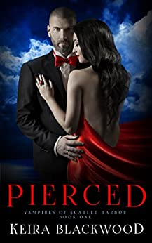 Pierced: A Wolf Shifter & Vampire Paranormal Romance (Vampires of Scarlet Harbor Book 1) by [Blackwood, Keira]