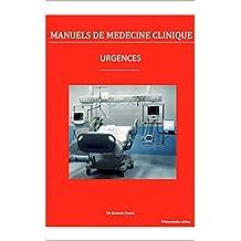 Urgences (Manuels de médecine clinique) (French Edition)