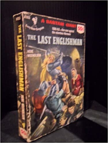 The Last Englishman: The Story of Hereward the Wake