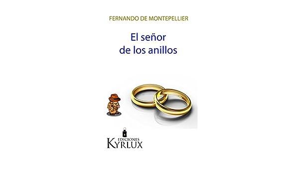 El señor de los anillos (Chihuahua Martínez nº 2) eBook: De ...