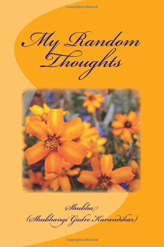 Download My Random Thoughts: A collection of thoughts on various life experiences pdf