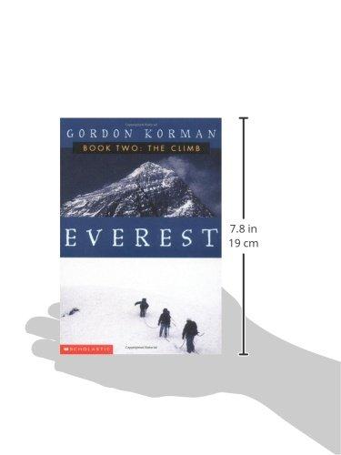 The Climb (Everest, Book 2): Gordon Korman: 9780439405065: Books ...