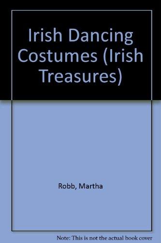 [Irish Dancing Costume (The Irish Treasures Series)] (Irish Folk Dance Costumes)