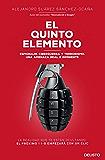 El quinto elemento: Espionaje, ciberguerra y terrorismo. Una amenaza real e inminente