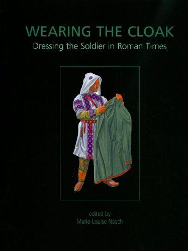 Ancient Greek Military Costume (Wearing the Cloak: Dressing the Soldier in Roman Times (Ancient Textiles Series))